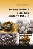Jasiński L.J. - Surowcochłonność gospodarki a zmiany w technice