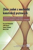 Hetmański K., Kozyra Z., Lewiński T., Sitek M. - Zbiór zadań z mechaniki konstrukcji prętowych. Zagadnienia zginania z udziałem dużych sił osiowych, wyboczenia i dynamiki