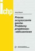 Warych J. - Proces oczyszczania gazów. Problemy projektowo-obliczeniowe