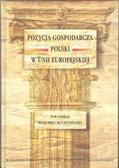 Pozycja gospodarcza Polski w Unii Europejskiej