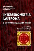 red.Patorski K. - Interferometria laserowa z automatyczną analizą obrazu