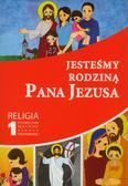 Opracowanie zbiorowe - Jesteśmy rodziną Pana Jezusa 1. Religia. Podręcznik. Szkoła podstawowa
