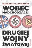 Studnicki Władysław - Wobec nadchodzącej drugiej wojny światowej