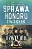 Olson Lynne, Cloud Stanley - Sprawa honoru. Dywizjon 303 Kościuszkowski. Zapomniani bohaterowie II wojny Światowej (oprawa miękka)