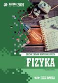 Ortyl Alfred - Fizyka Matura 2019 Zbiór zadań maturalnych