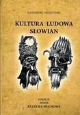 Moszyński Kazimierz - Kultura ludowa Słowian. Część 2. Tom 2. Kultura duchowa (oprawa miękka)