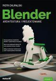 Piotr Chlipalski - Blender. Architektura i projektowanie w.2