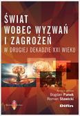 Bogdan Panek, Roman Stawicki - Świat wobec wyzwań i zagrożeń w drugiej dekadzie..