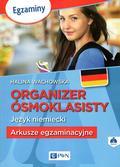 Wachowska Halina - Organizer ósmoklasisty Język niemiecki Arkusze egzaminacyjne + CD
