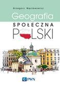 Węcławowicz Grzegorz - Geografia społeczna Polski