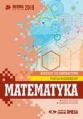 Ołtuszyk Irena, Polewka Marzena - Matematyka Matura 2019 Arkusze egzaminacyjne Poziom rozszerzony
