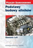 Luft Sławomir - Podstawy budowy silników