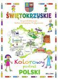 Krzysztof Wiśniewski, Barbara Kuropiejska-Przybys - Świętokrzyskie. Kolorowy portret Polski