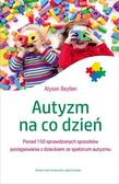Alyson Beytien - Autyzm na co dzień