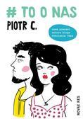 Piotr C. - # TO O NAS