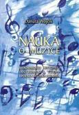 Danuta Wójcik - Nauka o muzyce PWM