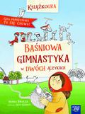 Monika Hałucha - Książkogra. Baśniowa gimnastyka w dwóch językach