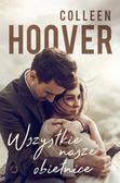 Colleen Hoover - Wszystkie nasze obietnice
