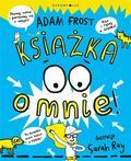 Adam Frost, Edyta Dorocka - Książka o mnie