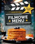 Rea Andrew - Filmowe menu. Przewodnik kulinarny dla miłośników kina