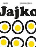 Pilitowska Katarzyna, Pilitowska Zofia - Jajko
