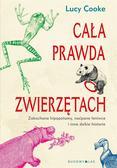 Lucy Cooke, Magda Białoń-Chalecka - Cała prawda o zwierzętach. Zakochane hipopotamy...