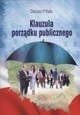 Kała Dariusz P. - Klauzula porządku publicznego