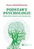 Molek-Winiarska Dorota - Podstawy psychologii. Podręcznik dla studentów uczelni ekonomicznych