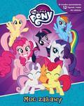 praca zbiorowa - My Little Pony. Moc zabawy