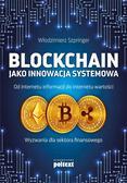 Włodzimierz Szpringer - Blockchain jako innowacja systemowa
