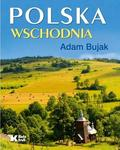 Adam Bujak - Polska Wschodnia