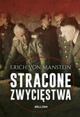 Erich von Manstein - Stracone zwycięstwa