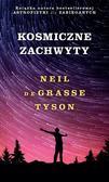 Neil deGrasse Tyson - Kosmiczne zachwyty T.1