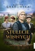 Ałbena Grabowska - Stulecie Winnych. Bestsellerowa trylogia
