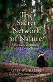 Wohlleben Peter - Secret Network of Nature