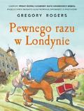 Rogers Gregory - Pewnego razu w Londynie