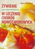 Anna Wrzochal - Żywienie jako element profilaktyki i leczenia...