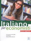 Incalcaterra McLoughlin Laura, Pla-Lang Luisa, Schiavo-Rotheneder Giovanna - Italiano per economisti - edizione aggiornata