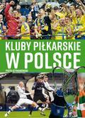 Szymanowski Piotr - Kluby piłkarskie w Polsce
