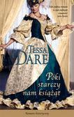 Tessa Dare - Póki starczy nam książąt