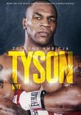 Mike Tyson, Larry Sloman, Bartosz Sałbut - Tyson. Żelazna ambicja