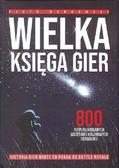 Mańkowski Piotr - Wielka Księga Gier. 800 niepublikowanych wcześniej kolorowych fotografii