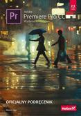 Maxim Jago - Adobe Premiere Pro CC. Oficjalny podręcznik w.2