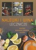 Żywczak Krzysztof - Nalewki i wina lecznicze