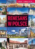 Wojtyczka Izabela - Cudze chwalicie. Renesans w Polsce