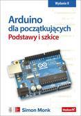 Simon Monk - Arduino dla początkujących Podstawy i szkice wyd. 2/2018