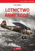 Piotr Rapiński - Lotnictwo Armii 'Łódź'