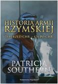 Patricia Southern - Historia Armii Rzymskiej 753 przed Chr.476 po Chr