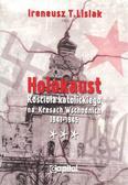 Lisiak Ireneusz T. - Holokaust Kościoła katolickiego na Kresach Wschodnich 1941-1945