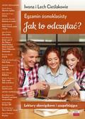 Cieślak Iwona, Cieślak Lech - Egzamin ósmoklasisty. Jak to odczytać?. Lektury obowiązkowe i uzupełniające
